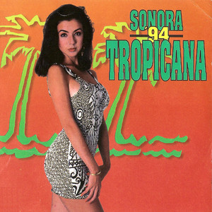 Sonora Tropicana '94 album