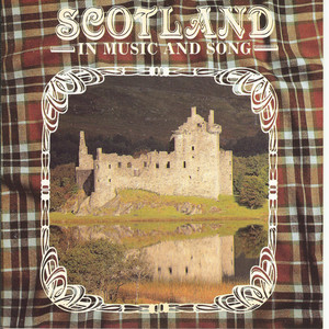 Scotland In Music And Song - Alastair McDonald