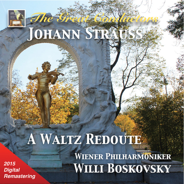 The Great Conductors: Willi Boskovsky & Wiener Philharmoniker (2015 Digital Remaster) Albumcover