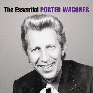 The Essential Porter Wagoner album