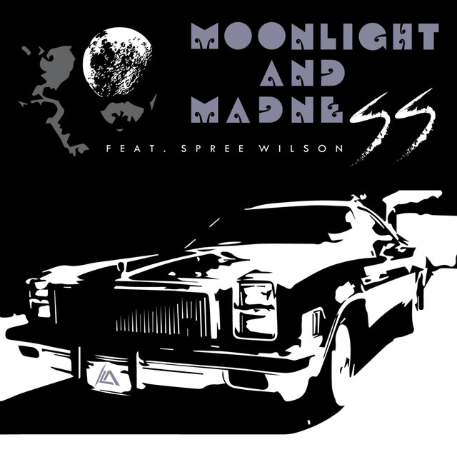Moonlight and Madness (feat. Spree Wilson)