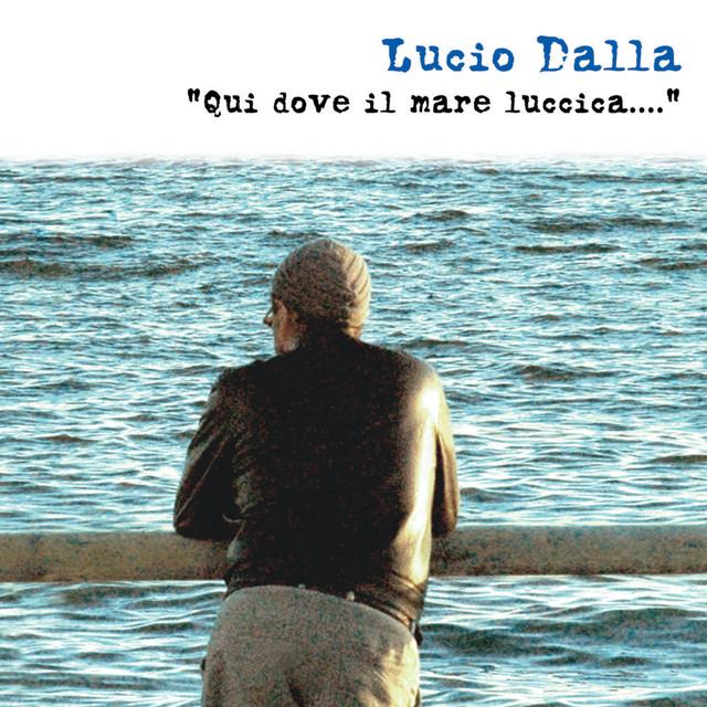 Lucio Dalla Qui dove il mare luccica... album cover
