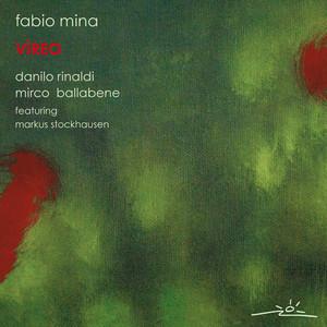 Fabio Mina, Danilo Rinaldi, Mirco Ballabene & featuring Markus Stockhausen