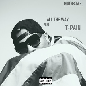 All The Way (feat. T-Pain)