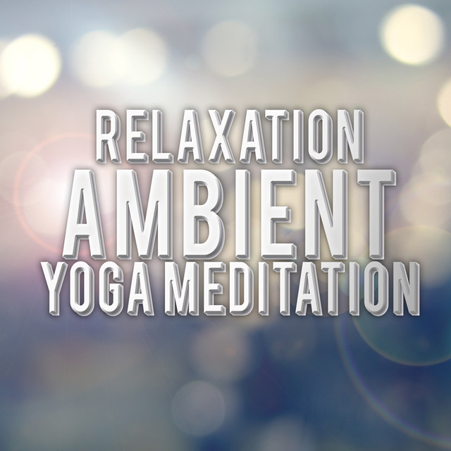 Relaxation: Ambient Yoga Meditation Albumcover