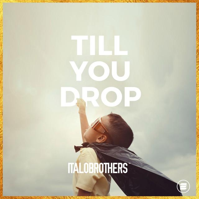 Till You Drop