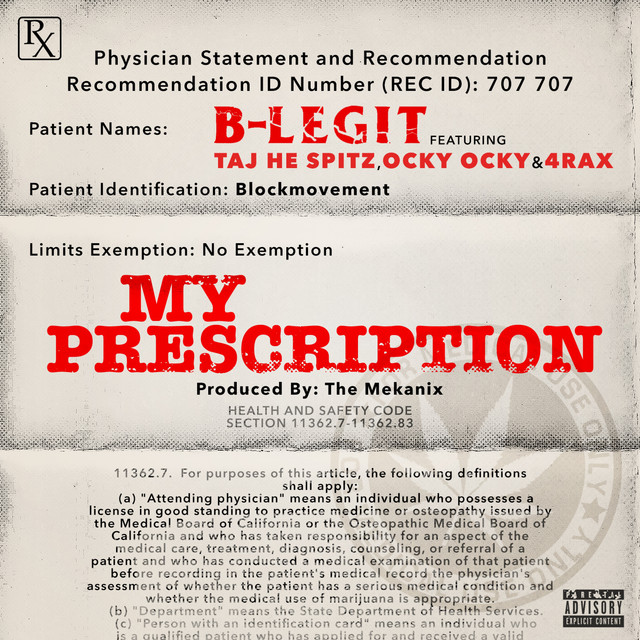 My Prescription (feat. Taj He Spitz, Ocky Ocky & 4rAx) - Single