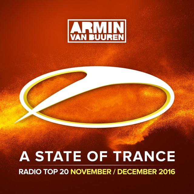 A State Of Trance Radio Top 20 - November / December 2016 (Including Classic Bonus Track)