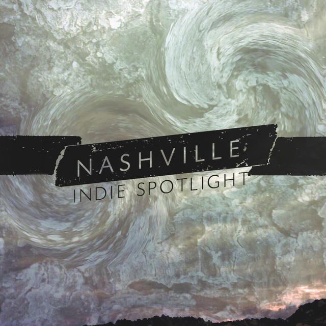 Nashville Indie Spotlight 2016