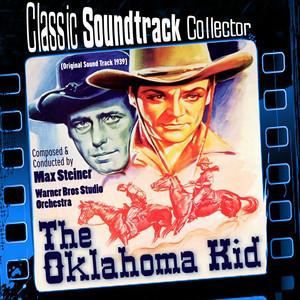 The Oklahoma Kid (Original Soundtrack) [1939] album
