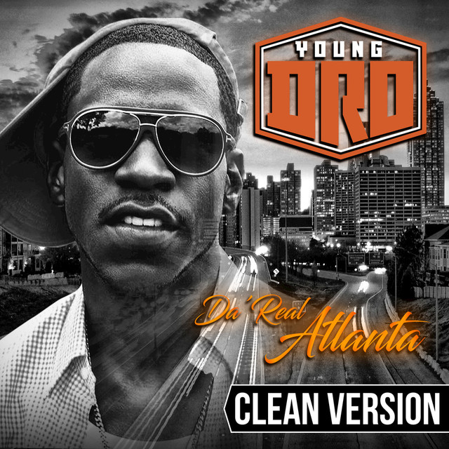 Album cover for Da' Real Atlanta by Young Dro