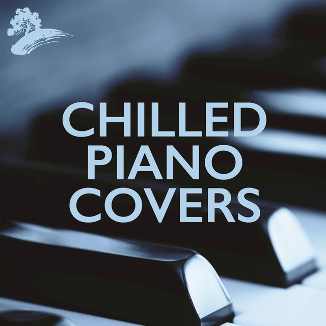 Chilled Piano Covers