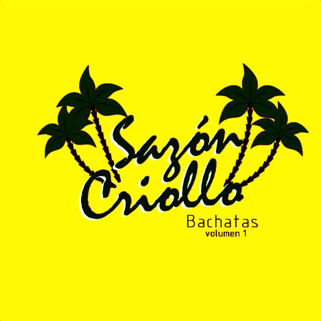 Sazon Criollo Bachata Volumen 1