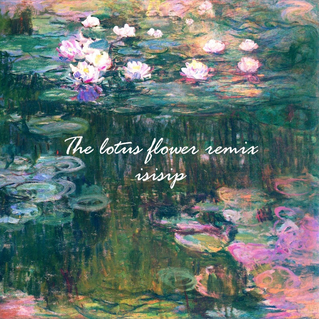 The lotus flower remix remastered a song by isisip on spotify more by isisip mightylinksfo