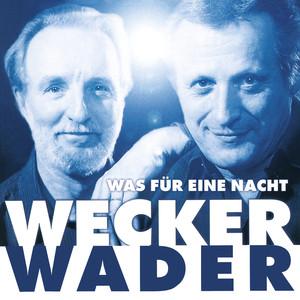 Wecker Wader - Was für eine Nacht (Live) Albumcover