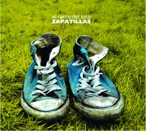 Zapatillas - El Canto Del Loco