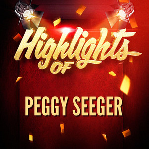 Highlights of Peggy Seeger album