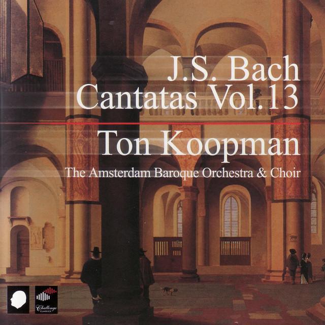 J.S. Bach: Cantatas Vol. 13