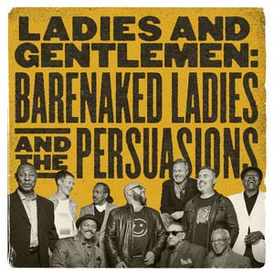 Barenaked Ladies, The Persuasions Narrow Streets cover