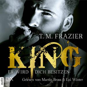 Er wird dich besitzen - King-Reihe 1 (Ungekürzt) Hörbuch kostenlos