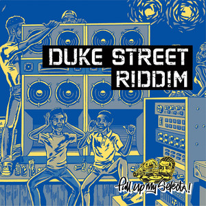 Duke Street Riddim