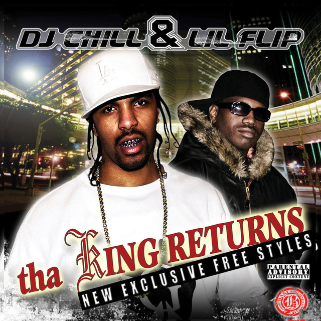 Various Artists DJ Chill and Lil Flip Present: Tha King Returns album cover