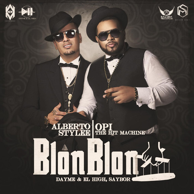 Blon Blon (feat. Opi the Hit Machine & Alberto Stylee)