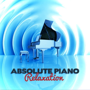 Absolute Piano Relaxation Albumcover