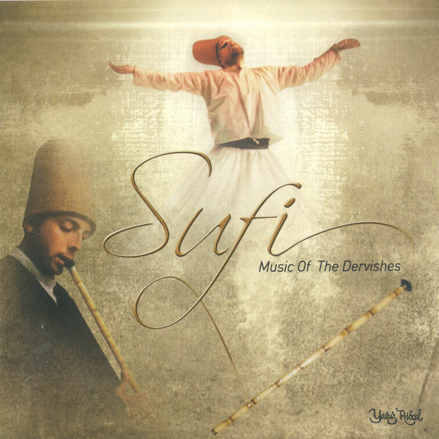 Sufi (Music Of The Dervishes)