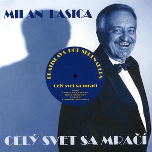 Milan Lasica - Celý svet sa mrací
