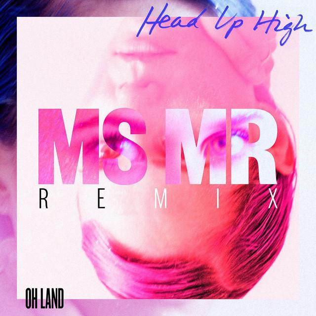 Head Up High (MS MR Remix)