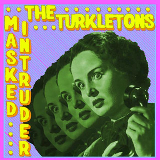 Masked Intruder, The Turkletons