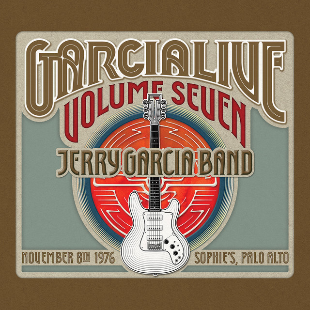 GarciaLive Volume Seven: November 8th, 1976 Sophie's Palo Alto