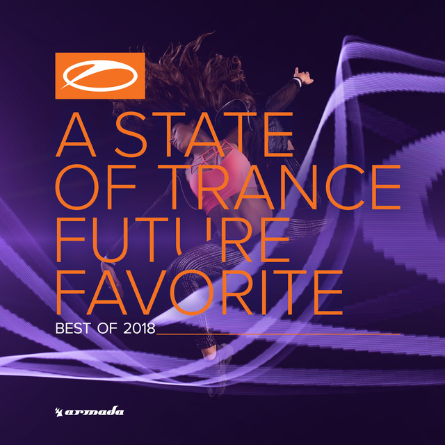 Album cover for A State Of Trance: Future Favorite - Best Of 2018 by Armin van Buuren