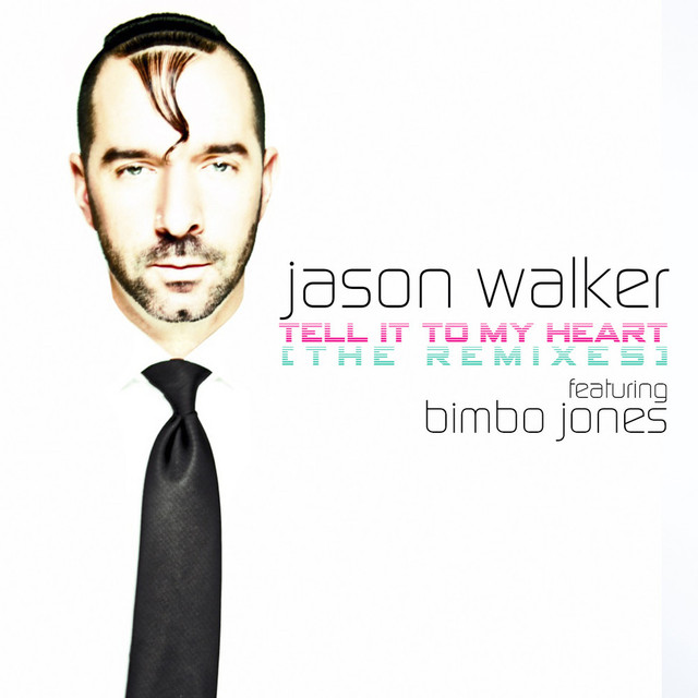 Tell It to My Heart (Remixes)