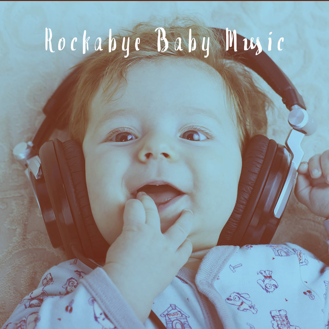 Rockabye Baby Music