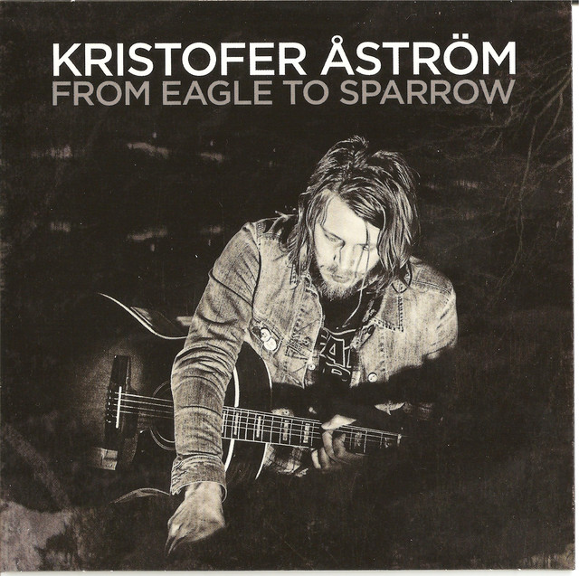 Skivomslag för Kristofer Åström: From Eagle To Sparrow