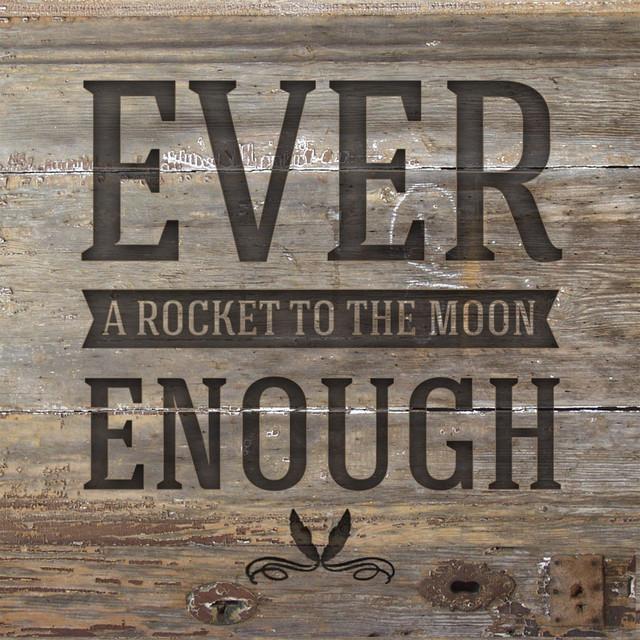 Ever Enough