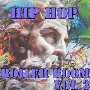 Hip Hop Boiler Room, Vol.3 Albumcover