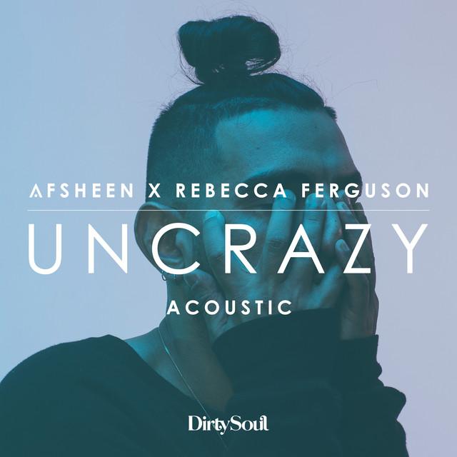 Uncrazy (Acoustic)