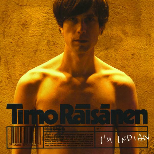 Skivomslag för Timo Räisänen: I'm Indian