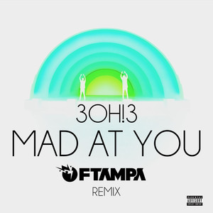 MAD AT YOU (FTampa Remix) Albümü