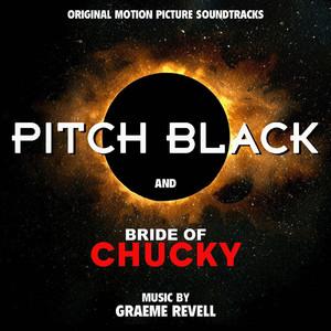 Pitch Black / Bride of Chucky (Original Motion Picture Soundtracks) album