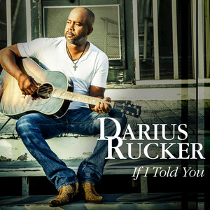 Darius Rucker If I Told You cover