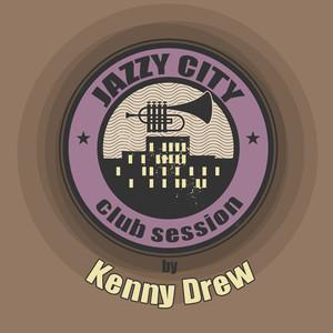 JAZZY CITY - Club Session by Kenny Drew album