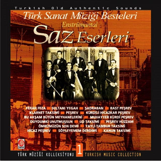 Saz Eserleri, Vol. 1 (Türk Sanat Müziği Besteleri)