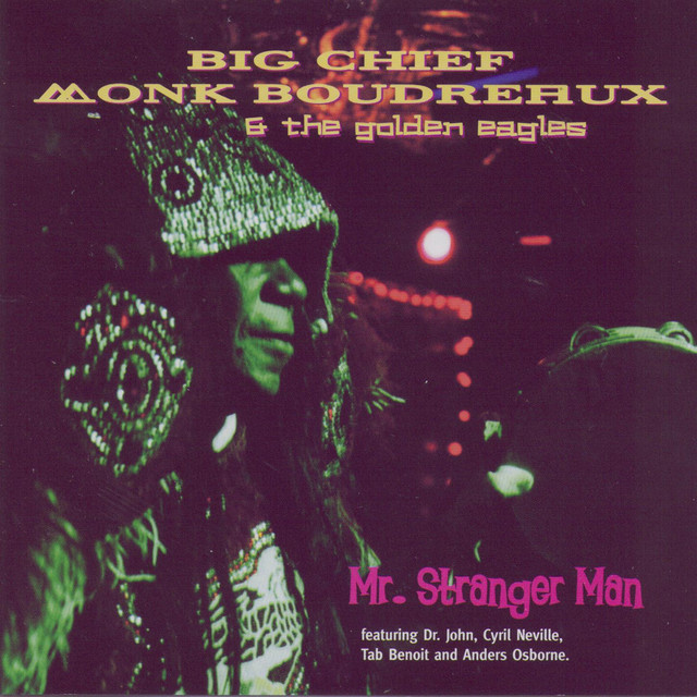 Big Chief Monk Boudreaux & The Golden Eagles