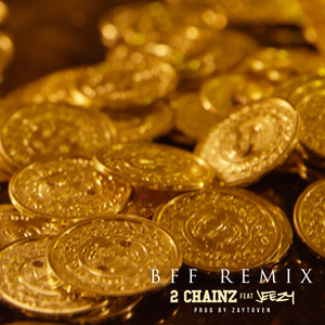 2 Chainz, Young Jeezy BFF - Remix cover