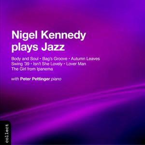Kennedy, Nigel: Nigel Kennedy Plays Jazz album