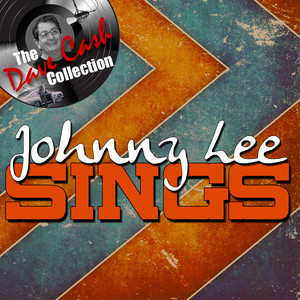 Johnny Lee Sings - [The Dave Cash Collection] album